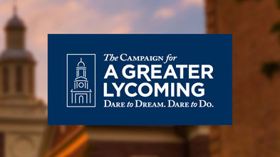 "Lycoming College Announces $65 Million ""Campaign for a Greater Lycoming"""
